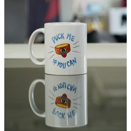 """Mug - """"Puck me if you can"""""""